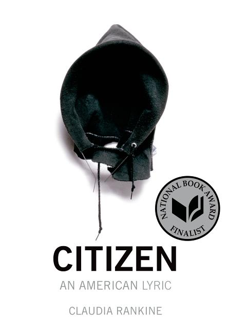Citizen: An American Lyric. Claudia Rankine