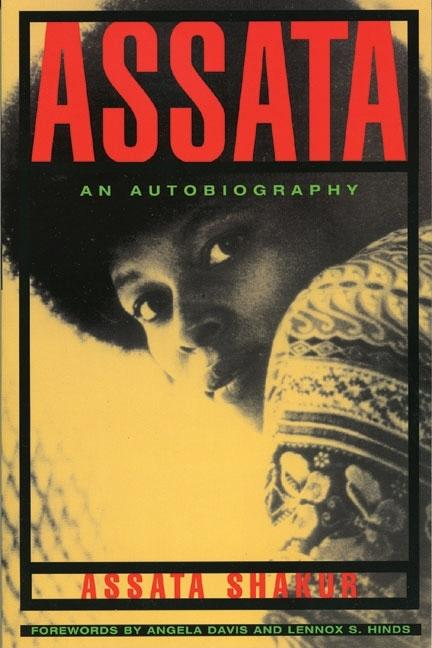Assata: An Autobiography (Lawrence Hill & Co.). ASSATA SHAKUR.