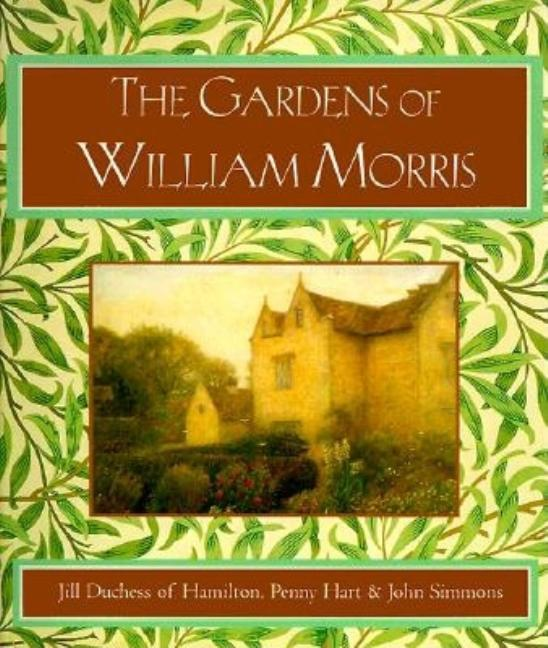 Gardens of William Morris. Brandon Jill, Duchess Of Hamilton, Jill, Jill Douglas-Hamilto Hamilton...
