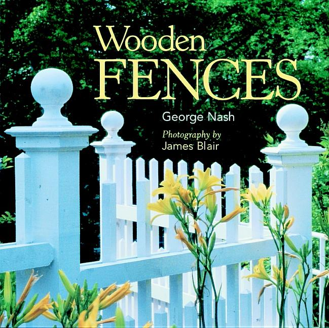 Wooden Fences. George Nash