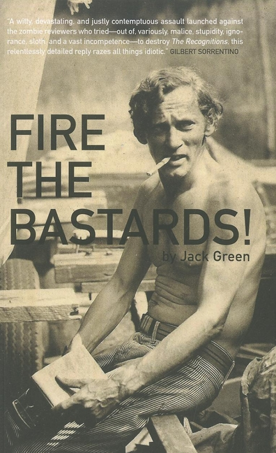 Fire the Bastards! Jack Green