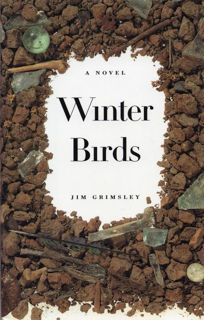 Winter Birds. Jim Grimsley