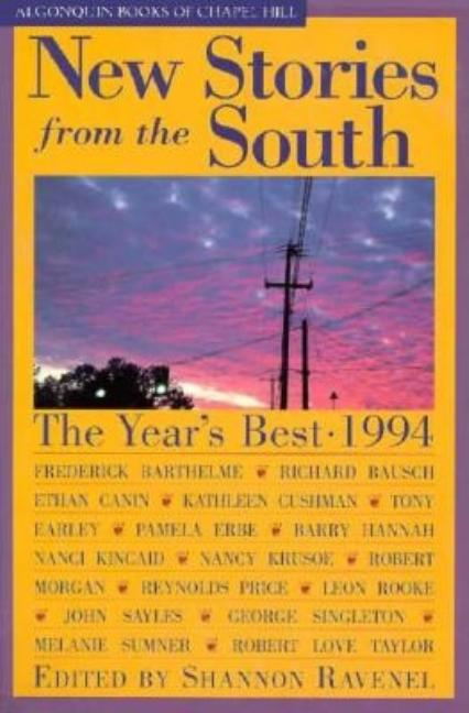 New Stories from the South 1994: The Year's Best