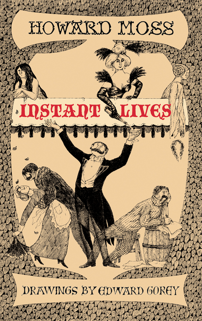 Instant Lives. Howard Moss