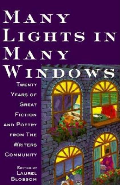 Many Lights in Many Windows: The Writers Community Anthology