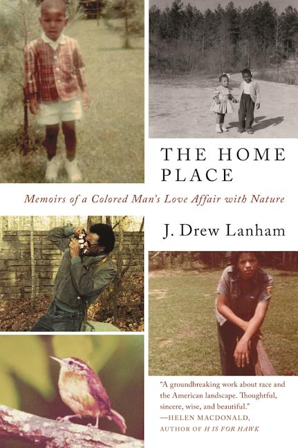 The Home Place. J. Drew Lanham