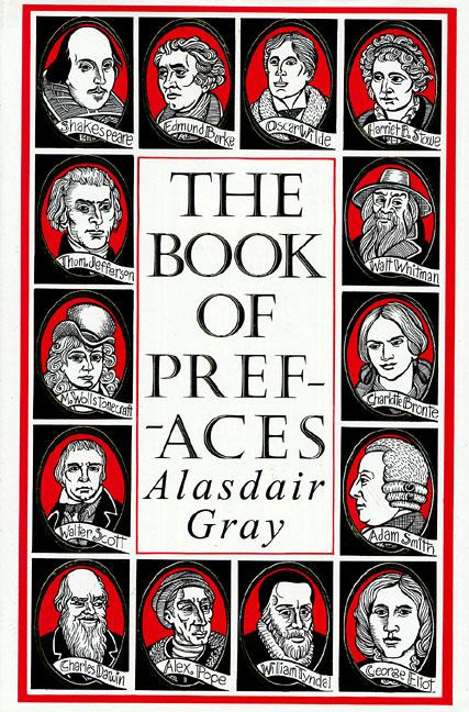 The Book of Prefaces. Alaisdair Gray