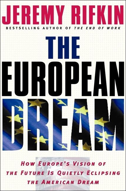 European Dream. Jeremy Rifkin