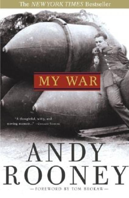 My War (Revised). Andy Rooney, Andrew A., Rooney.