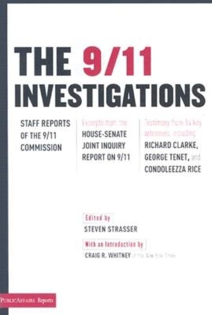 9/11 Investigations: Staff Reports of the 9/11 Commission: Excerpts from the House-Senate Joint...