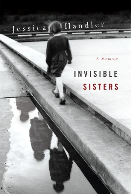 Invisible Sisters. HANDLER JESSICA.