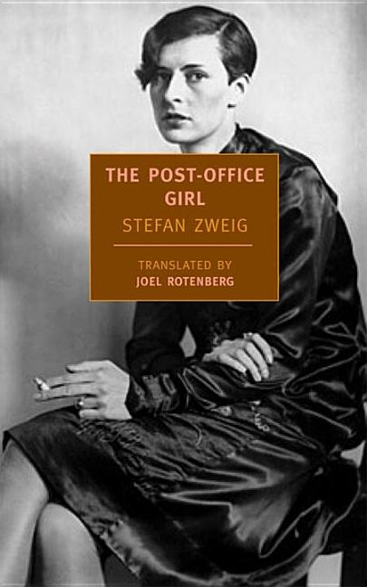 The Post-Office Girl (New York Review Books Classics). Stefan Zweig