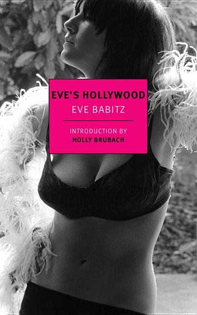 Eve's Hollywood. Eve Babitz.