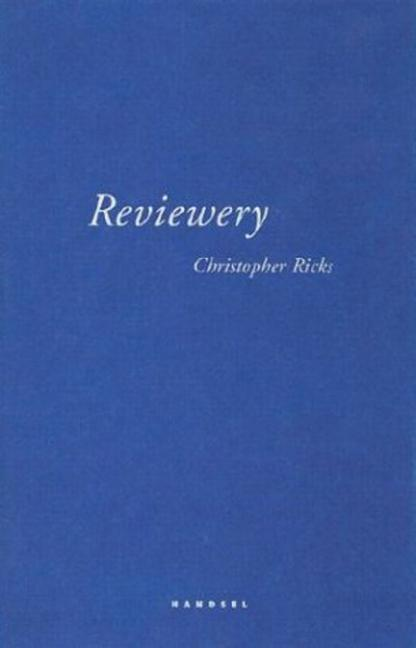 Reviewery. Christopher B. Ricks.