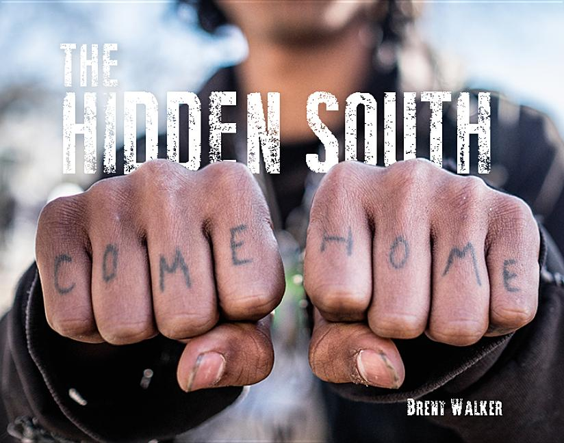 The Hidden South - Come Home. Brent Walker.