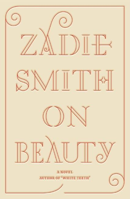 On Beauty. ZADIE SMITH