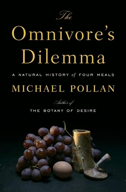 The Omnivore's Dilemma. MICHAEL POLLAN.