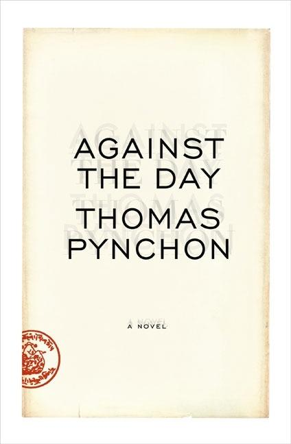 Against the Day. THOMAS PYNCHON.