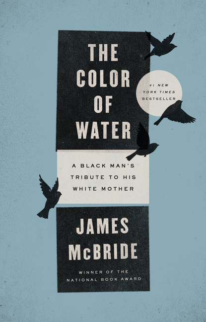 The Color of Water 10th Anniversary Edition. JAMES MCBRIDE.
