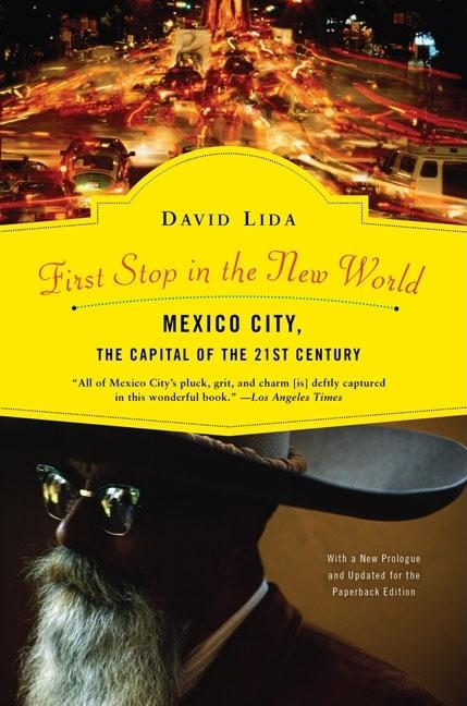 First Stop in the New World. DAVID LIDA