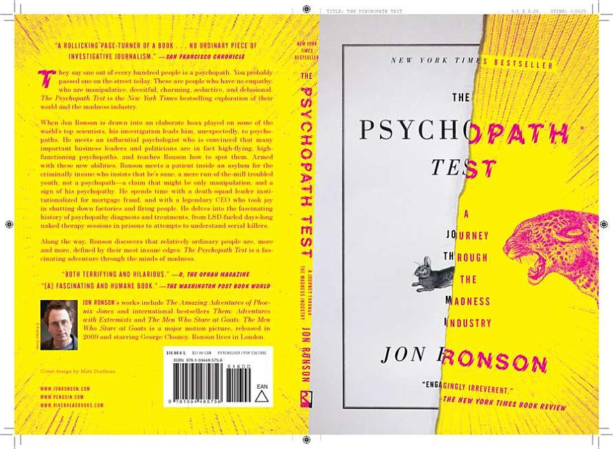 The Psychopath Test: A Journey Through the Madness Industry. Jon Ronson