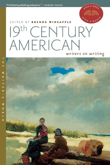19th Century American Writers on Writing (The Writer's World)