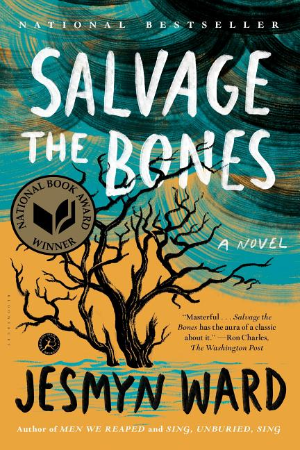 Salvage the Bones: A Novel. Jesmyn Ward