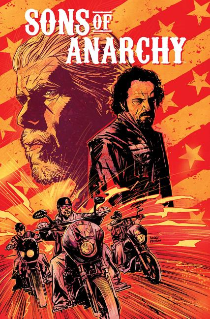 Sons of Anarchy Vol. 1. Christopher Golden