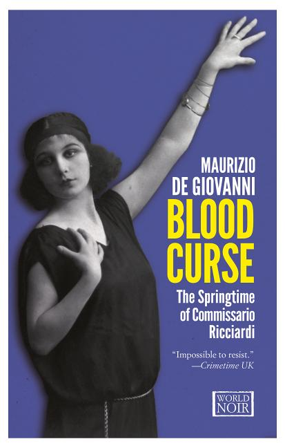 Blood Curse: The Springtime of Commissario Ricciardi (Commissario Ricciardi 2). de Giovanni,...