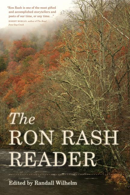 The Ron Rash Reader. Ron Rash