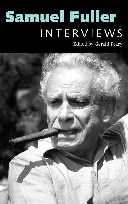 Samuel Fuller: Interviews (Conversations with Filmmakers Series