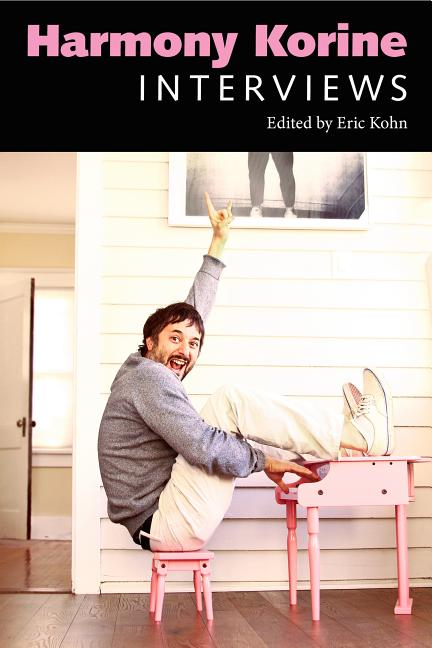 Harmony Korine: Interviews (Conversations with Filmmakers Series