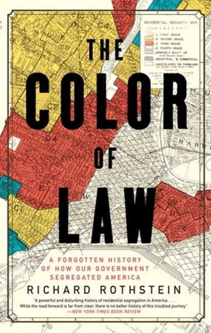 The Color of Law. Richard Rothstein