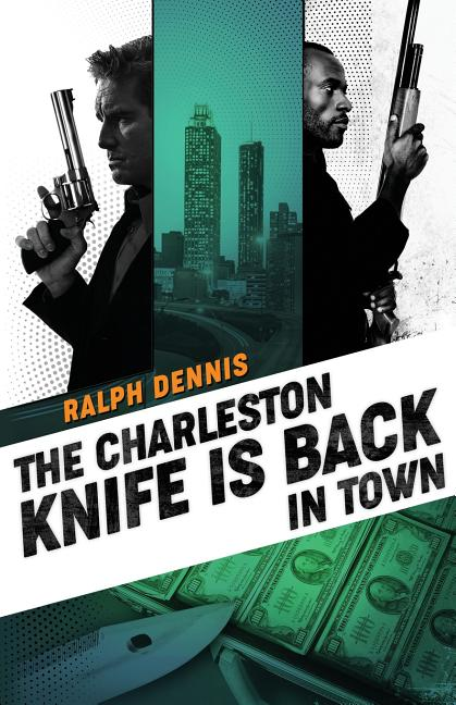 The Charleston Knife is Back in Town (Hardman). Ralph Dennis
