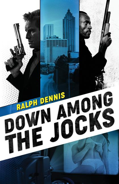 Down Among the Jocks (Hardman). Ralph Dennis