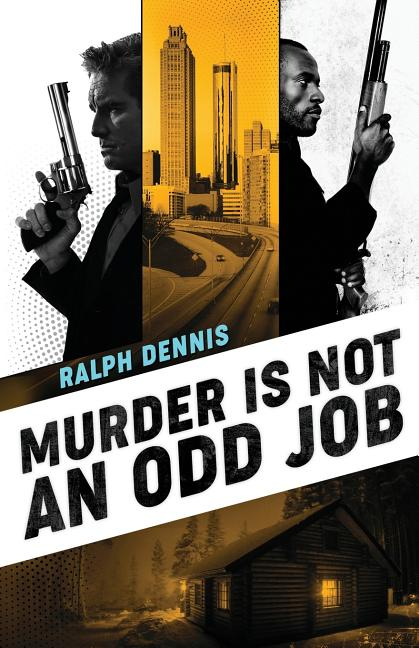 Murder is Not an Odd Job (Hardman). Ralph Dennis