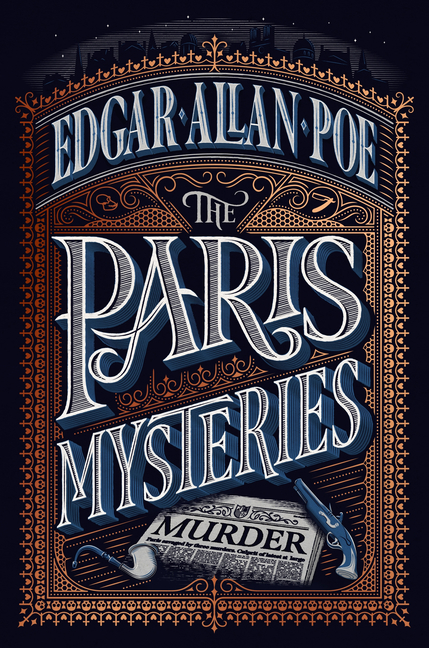 Paris Mysteries, Deluxe Edition. Edgar Allan Poe.