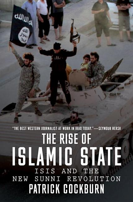 The Jihadi's Return: ISIS and the Failures of the Global War on Terror. Patrick Cockburn
