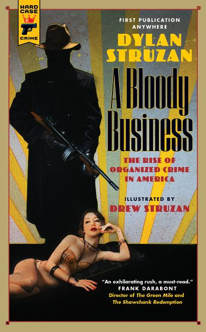 A Bloody Business. Dylan Struzan.