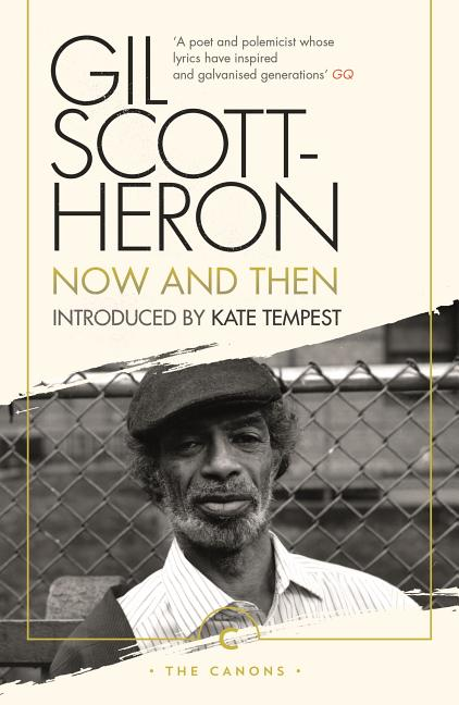 Now And Then. Gil Scott-Heron