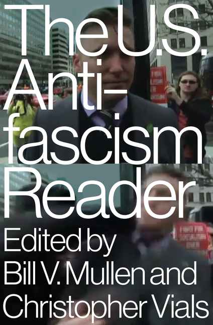 The US Antifascism Reader