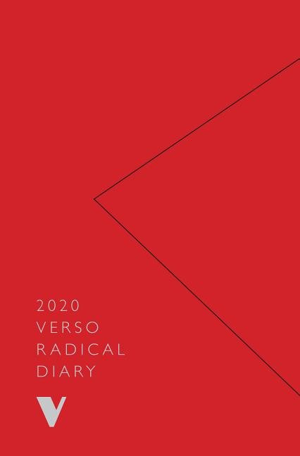 2020 Verso Radical Diary and Weekly Planner. Verso Books