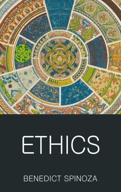Ethics (Revised). Benedictus de Spinoza