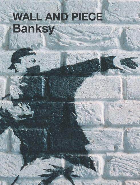 Wall and Piece. BANKSY