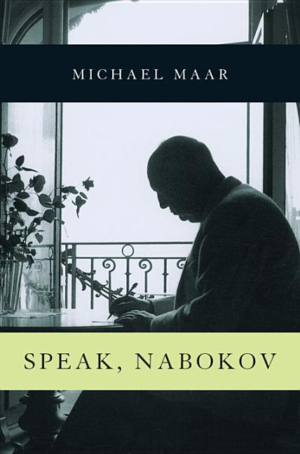 Speak, Nabokov. Michael Maar