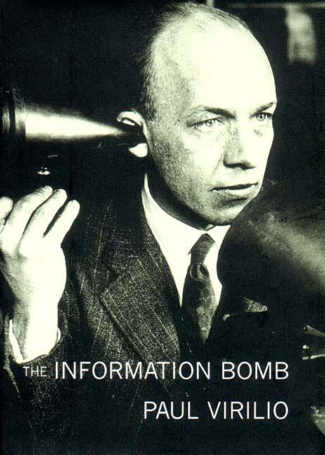 Information Bomb. CHRIS TURNER PAUL VIRILIO