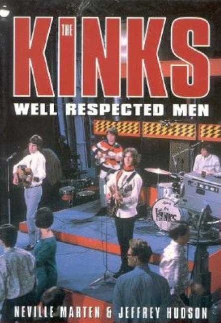 Kinks -- Well Respected Men. Hudson/Jeffrey