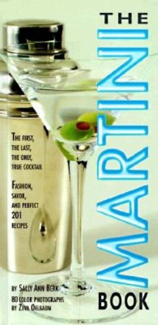 The Martini Book. SALLY ANN BERK