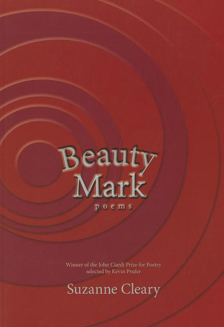Beauty Mark. Suzanne Cleary