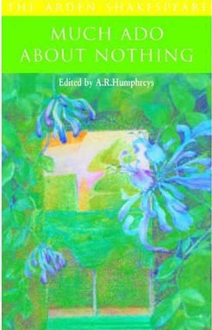Much Ado About Nothing - Arden Shakespeare: Second Series - Paperback. A. R. Humphreys.